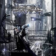 "IRON SAVIOR ""Megatropolis 2.0"" 2015"