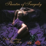 """THEATRE OF TRAGEDY """"Velvet Darkness They Fear"""" 1996/2013"""