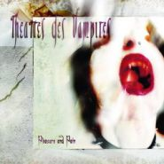 Theatres Des Vampires - Pleasure And Pain 2005