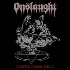 """ONSLAUGHT """"Power From Hell"""" 1985/2011"""