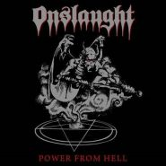 "ONSLAUGHT ""Power From Hell"" 1985/2011"