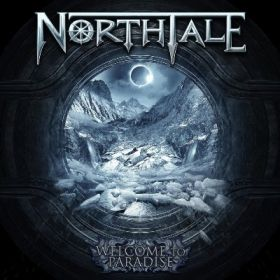 "NORTHTALE ""Welcome To Paradise"""