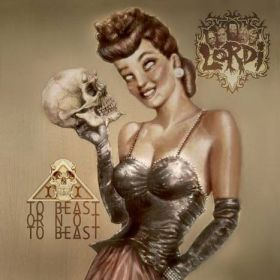"""LORDI """"To Beast Or Not To Beast"""" 2013"""