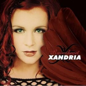 "XANDRIA ""Ravenheart"" 2004"