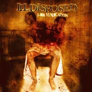"ILLDISPOSED ""1-800 Vindication"" 2004"