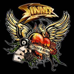 """SINNER """"Crash & Burn"""" 2008"""