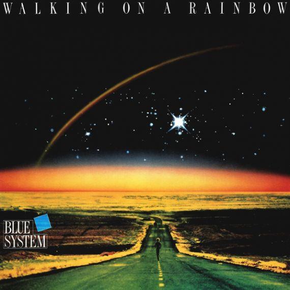 BLUE SUSTEM  Walking On A Rainbow 1987 (2018)
