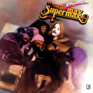 SUPERMAX  Fly With Me 1979 (2019)