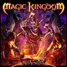 "MAGIC KINGDOM ""MetAlmighty"" 2019"