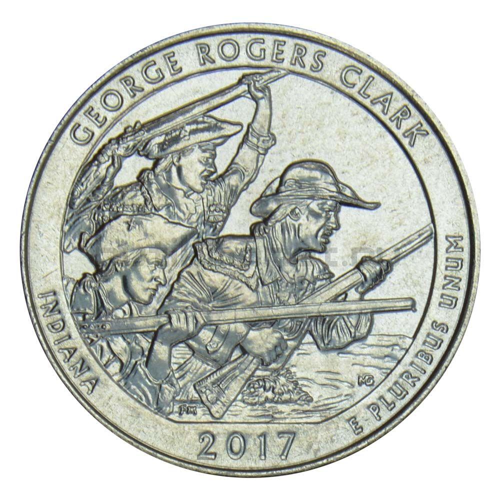 25 центов 2017 США Национальный исторический парк имени Джорджа Роджерса Кларка D