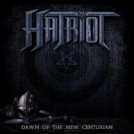 "HATRIOT ""Dawn of the New Centurion"" 2014"