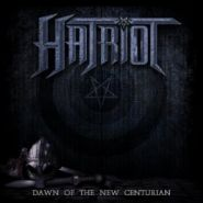 "HATRIOT ""Dawn of the New Centurion"" 2014"