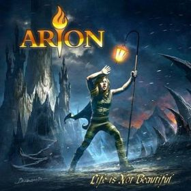 "ARION ""Life Is Not Beautiful"" 2018"