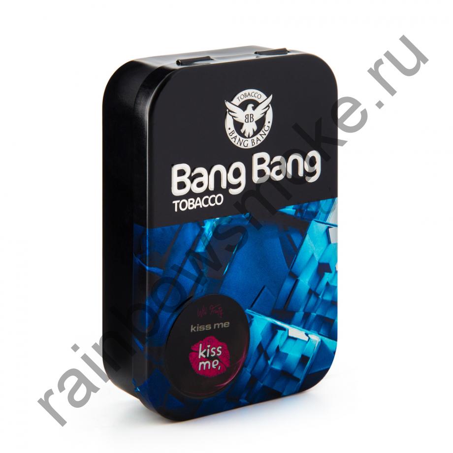 Bang Bang 100 гр - Kiss Me (Поцелуй Меня)