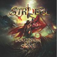 STRIDER - Dominion Of Steel