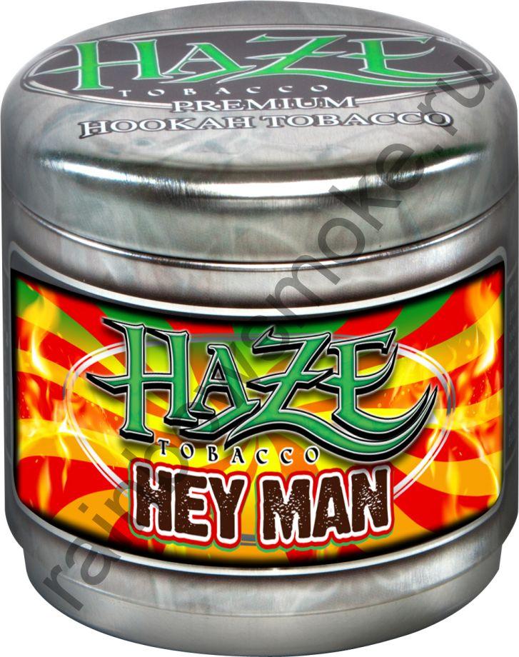 Haze 250 гр - Hey Man (Хай Mэн)