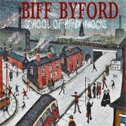 "BIFF BYFORD ""School Of Hard Knocks"" 2020"