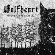 """WOLFHEART """"Wolves Of Karelia"""" [DIGI]"""
