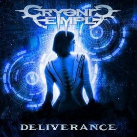 """CRYONIC TEMPLE """"Deliverance"""" 2018"""