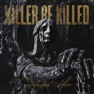 KILLER BE KILLED - Reluctant hero [CD][2LP]