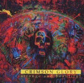 CRIMSON GLORY - Strange and Beautiful(1991) 2006