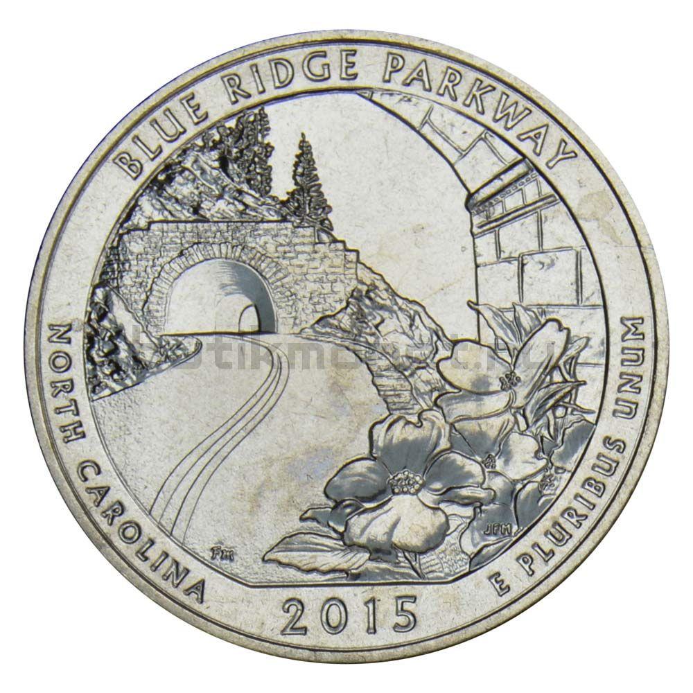 25 центов 2015 США Автомагистраль Блу-Ридж S