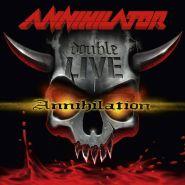 ANNIHILATOR - Double Live Annihilation 2003