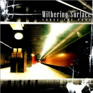 WITHERING SURFACE - Force The Pace 2004