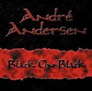 ANDRE ANDERSEN (Royal Hunt) - Black on Black 2002