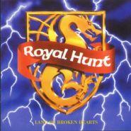 ROYAL HUNT - Land Of Broken Hearts (1992) 2008