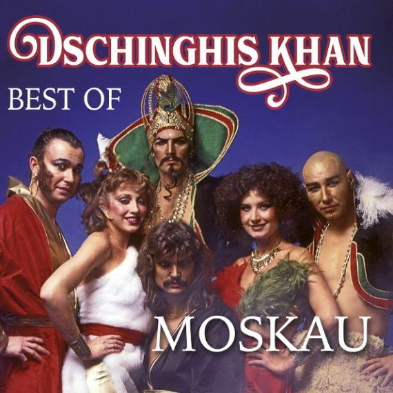 DSCHINGHIS KHAN  Moskau (Best Of) 2018
