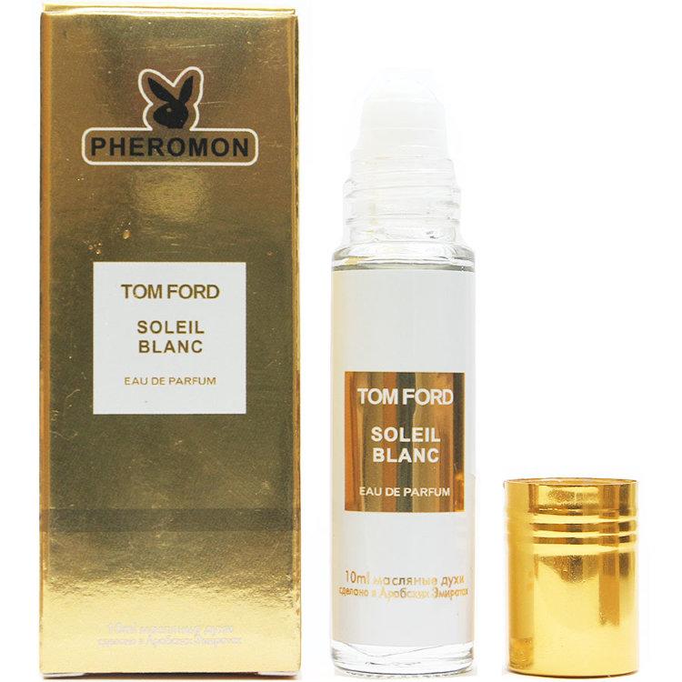 Масляные духи с феромонами Tom Ford Soleil Blanc 10ml