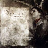 TYRANT  Grimoires  ©2006