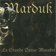 MARDUK - La Grande Danse Macabre 2001