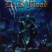 DARK MOOR - Beyond The Sea 2005