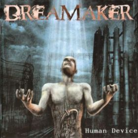 DREAMAKER (ex-Dark Moor) - Human Device 2004