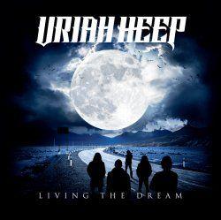URIAH HEEP 'Living The Dream'
