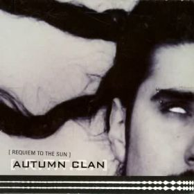 AUTUMN CLAN - Requiem To The Sun
