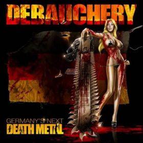 DEBAUCHERY - Germany's Next Death Metal 2011
