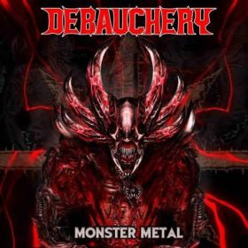 DEBAUCHERY - Monster Metal 2021 [2CD]