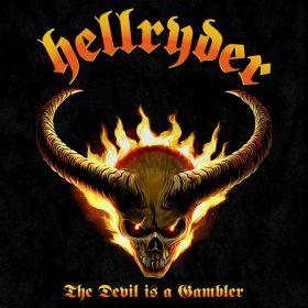 HELLRYDER - The Devil Is A Gambler 2021