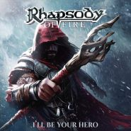RHAPSODY OF FIRE - I'll Be Your Hero (EP) 2021