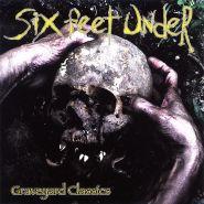 SIX FEET UNDER - Graveyard Classics