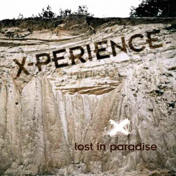 X-Perience - Lost In Paradise 2006 (2021) LP