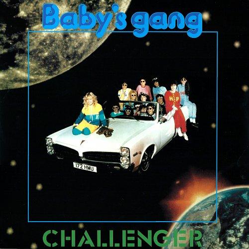 Baby's Gang - Challenger 1983 (2015) LP