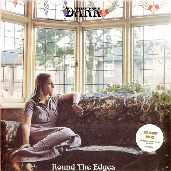 Dark - Round The Edges 1972 (2021) LP