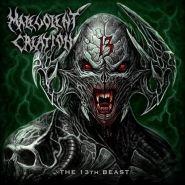 "MALEVOLENT CREATION ""The 13th Beast"" 2019"