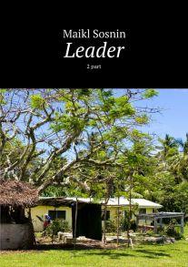 Leader. 2part