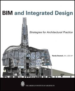 BIM and Integrated Design. Strategies for Architectural Practice