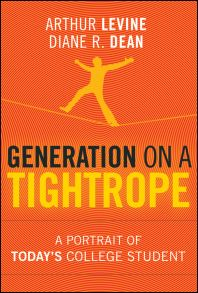 Generation on a Tightrope. A Portrait of Today's College Student